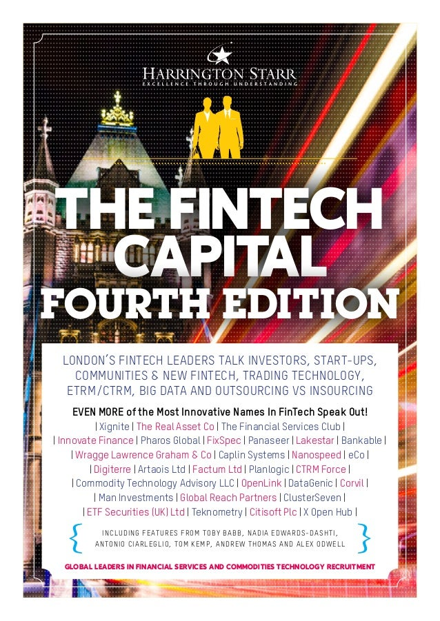 LONDON'S FINTECH LEADERS TALK INVESTORS, START-UPS, COMMUNITIES & NEW FINTECH, TRADING TECHNOLOGY, ETRM/CTRM, BIG DATA AND...
