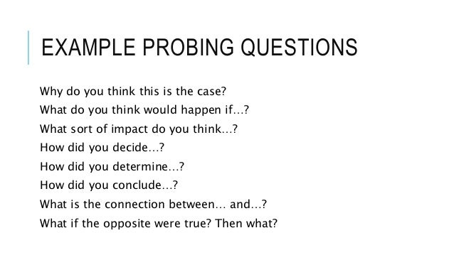Use Of Probing Questions