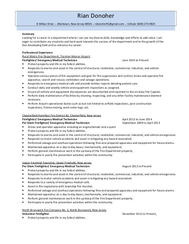Firefighter Resume 2014. Summary Looking For A Career In A Department Where  I Can Use My Diverse Skills, ...  Fire Fighter Resume