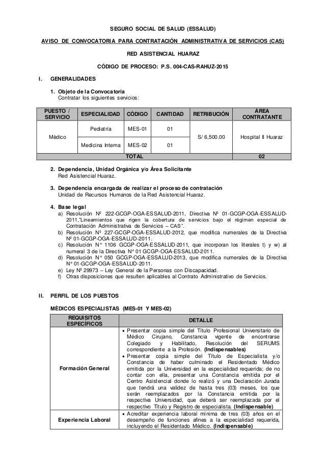 SEGURO SOCIAL DE SALUD (ESSALUD) AVISO DE CONVOCATORIA PARA CONTRATACIÓN ADMINISTRATIVA DE SERVICIOS (CAS) RED ASISTENCIAL...
