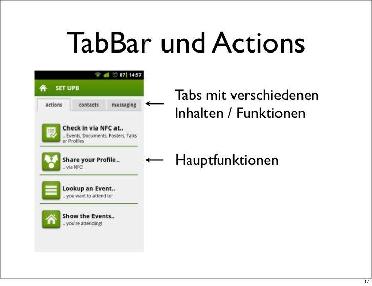 TabBar und Actions        Tabs mit verschiedenen        Inhalten / Funktionen        Hauptfunktionen                      ...