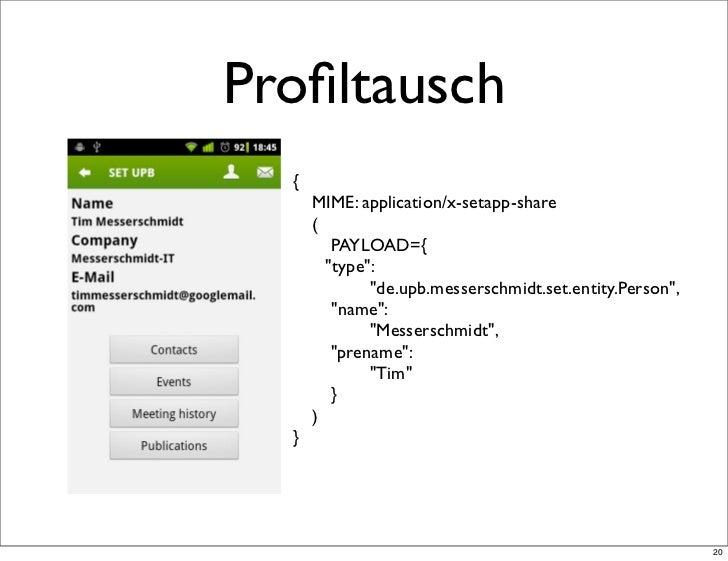 """Profiltausch  {      MIME: application/x-setapp-share      (        PAYLOAD={   """"type"""":             """"de.upb.messerschmidt...."""