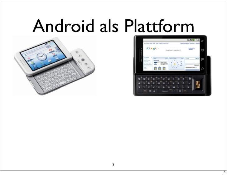 Android als Plattform          3                        3
