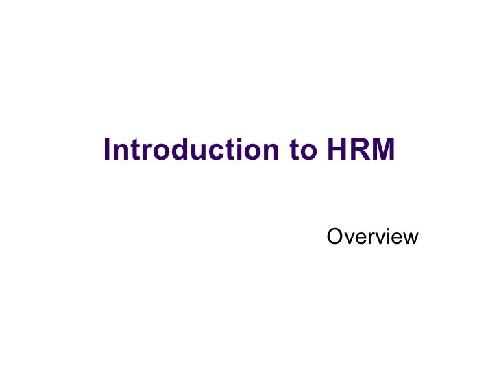 Introduction to HRM Overview