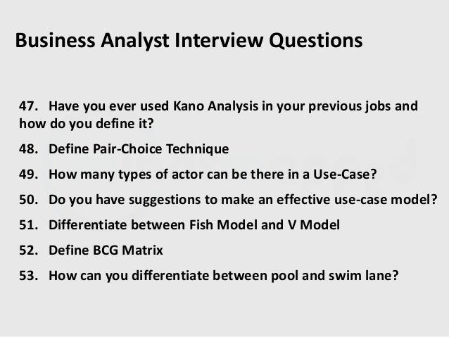 Exceptional ... Analyst Interview Questions; 8.