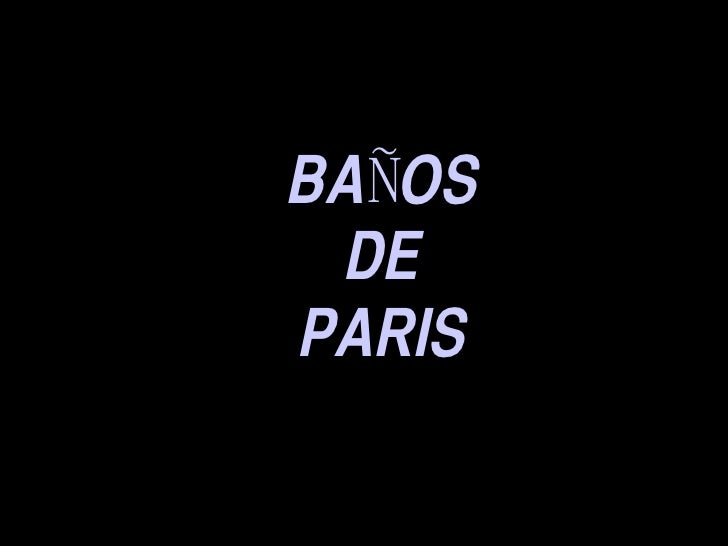 BAÑOS DE PARIS