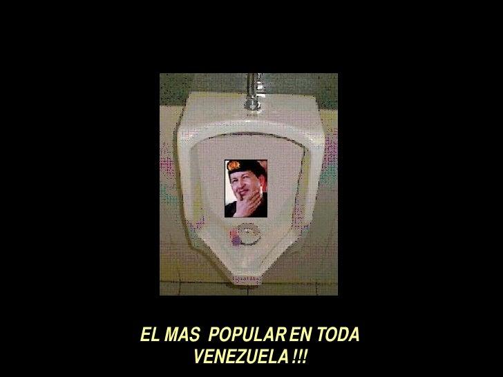 EL MAS  POPULAR EN TODA VENEZUELA !!!