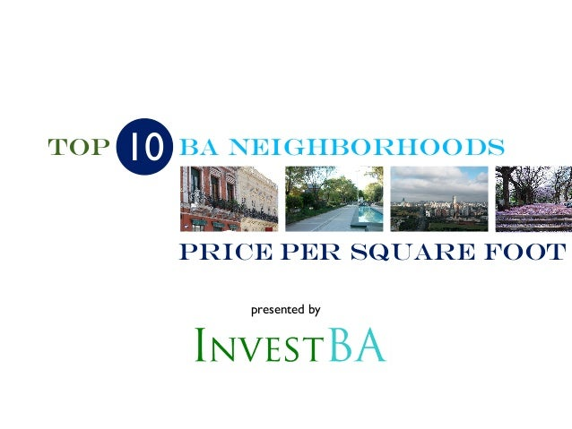 Ba NEIGHBORHOODS presented by Top Price Per Square Foot 10