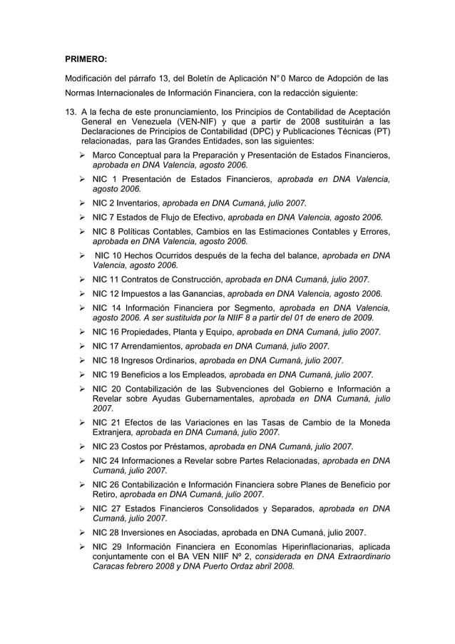 PRIMERO: Modificación del párrafo 13, del Boletín de Aplicación N°0 Marco de Adopción de las Normas Internacionales de Inf...