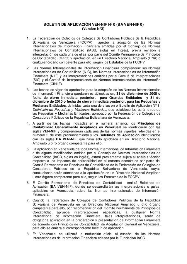 BOLETIN DE APLICACIÓN VEN-NIF Nº 0 (BA VEN-NIF 0) (Versión N°2) 1. La Federación de Colegios de Colegios de Contadores Púb...