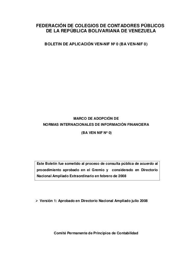 FEDERACIÓN DE COLEGIOS DE CONTADORES PÚBLICOS DE LA REPÚBLICA BOLIVARIANA DE VENEZUELA BOLETIN DE APLICACIÓN VEN-NIF Nº 0 ...