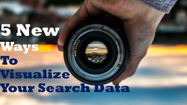 5 New Ways To Visualize Your Search Data