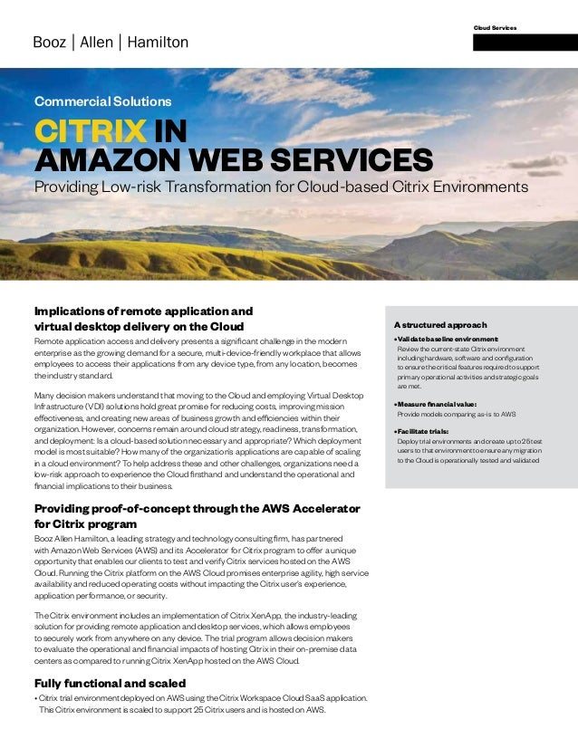 Commercial Solutions Cloud Services CITRIX IN AMAZON WEB SERVICES Implications of remote application and virtual desktop d...
