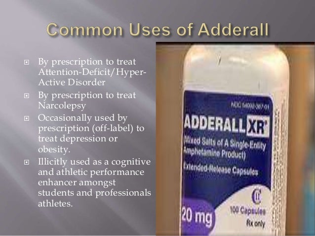 Is Adderall ever prescribed to treat mental illnesses