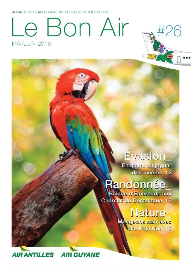 Le Bon Air Antilles & Guyane n°26 Mai juin 2015