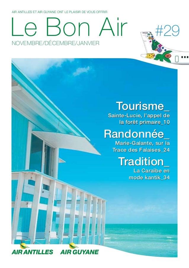 AIR ANTILLES ET AIR GUYANE ONT LE PLAISIR DE VOUS OFFRIR Le Bon AirNOVEMBRE/DÉCEMBRE/JANVIER #29 Tourisme_ Sainte-Lucie, l...