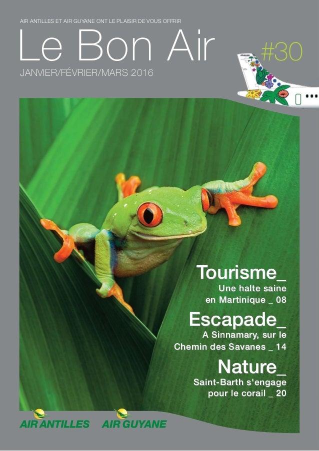 Tourisme_ Une halte saine en Martinique _ 08 Escapade_ A Sinnamary, sur le Chemin des Savanes _ 14 Nature_ Saint-Barth s'e...
