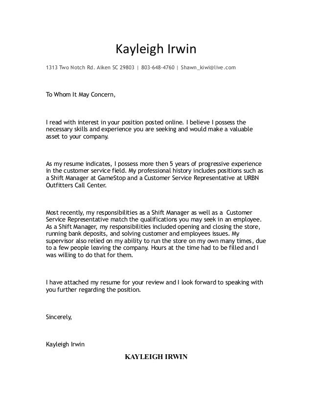 Kayleigh Cover Letter. Kayleigh Irwin 1313 Two Notch Rd. Aiken SC 29803 |  803 648 4760 ...  Cover Letter Template To Whom It May Concerncase Manager Cover Letter