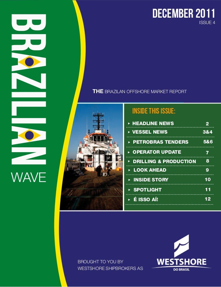december 2011                                                   ISSUE 4            THE BRAZILAN OFFSHORE MARKET REPORT    ...