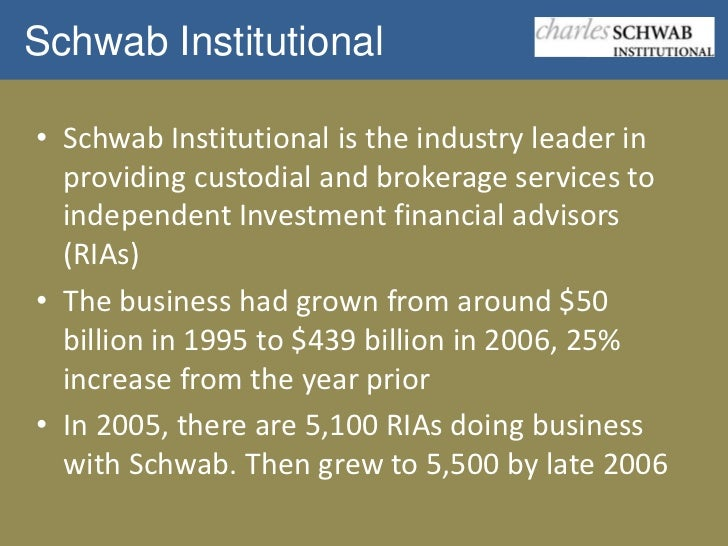 The foundation and operations of the charles schwab corporation