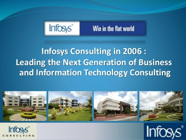 Infosys Consulting in 2006 : Leading the Next Generation of Business and Information Technology Consulting