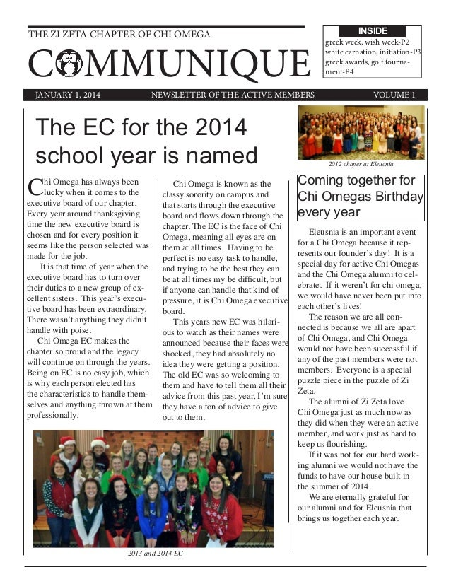 THE ZI ZETA CHAPTER OF CHI OMEGA COMMUNIQUE INSIDE JANUARY 1, 2014 VOLUME 1NEWSLETTER OF THE ACTIVE MEMBERS The EC for the...