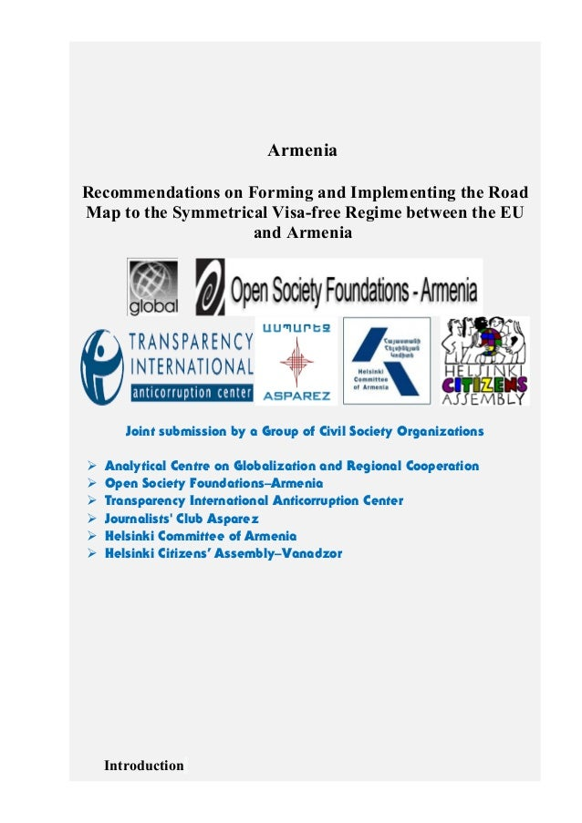 Armenia Recommendations on Forming and Implementing the Road Map to the Symmetrical Visa-free Regime between the EU and Ar...