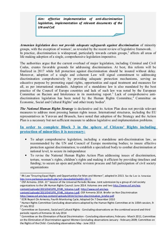 Armenian legislation does not provide adequate safeguards against discrimination of minority groups, with the exception of...