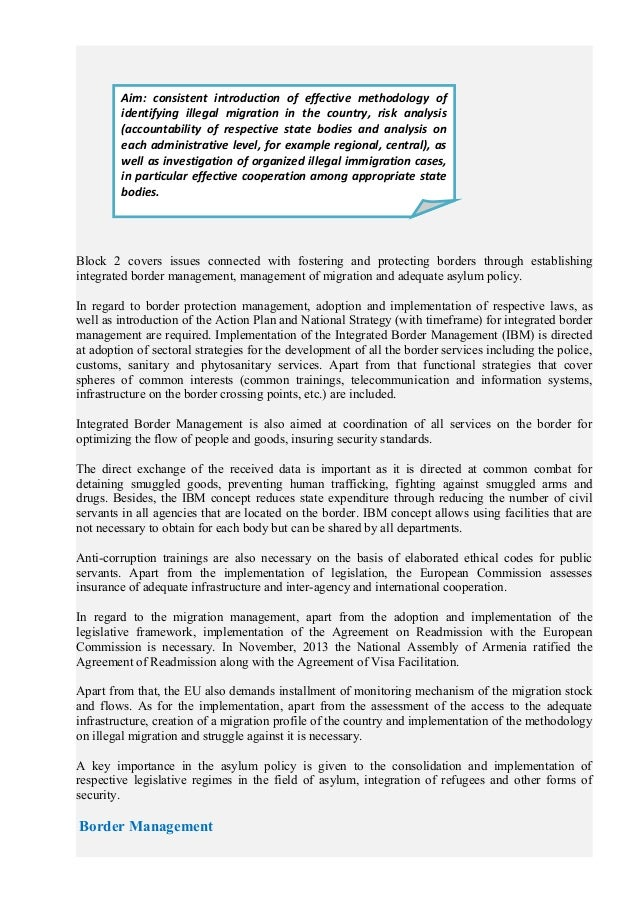 Block 2 covers issues connected with fostering and protecting borders through establishing integrated border management, m...