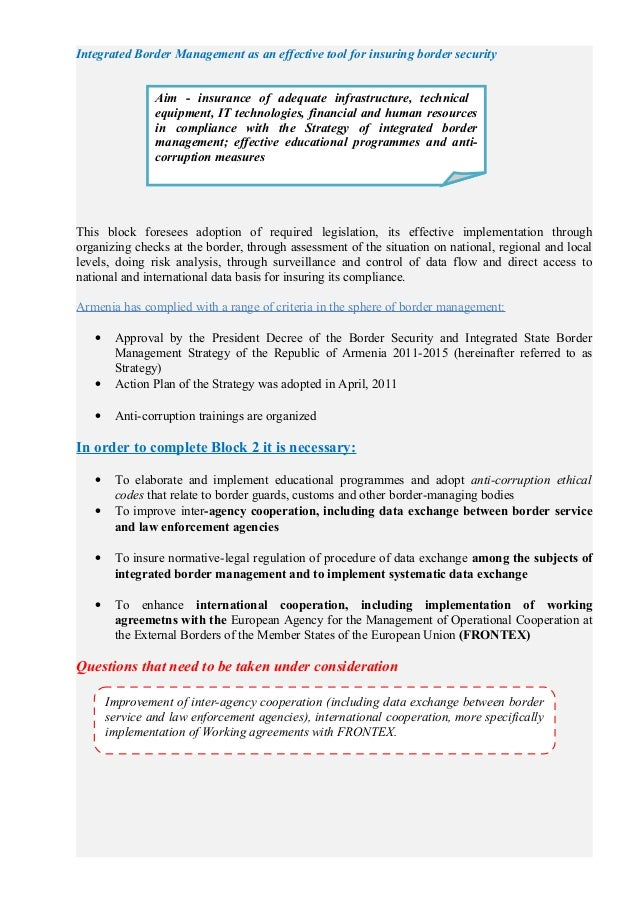 Integrated Border Management as an effective tool for insuring border security This block foresees adoption of required le...