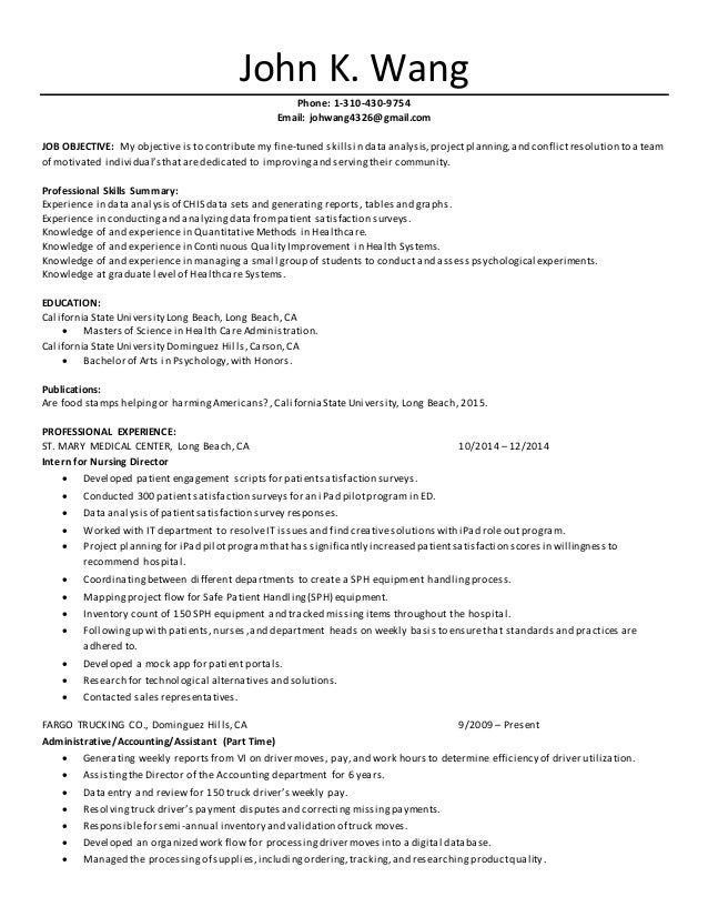 Resume Healthcare Admin. John K. Wang Phone: 1 310 430 9754 Email:  Johwang4326 ...  Healthcare Administration Resume