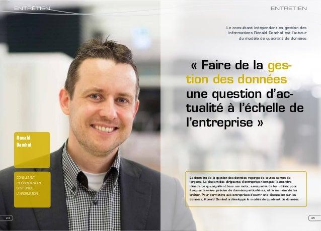Ronald Damhof CONSULTANT INDÉPENDANT EN GESTION DE L'INFORMATION 2524 « Faire de la ges- tion des données une question d'a...