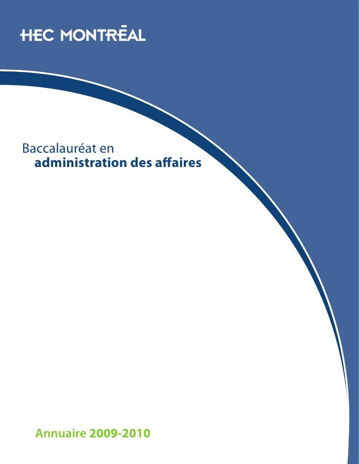 Baccalauréat en   administration des affaires       Annuaire 2009-2010