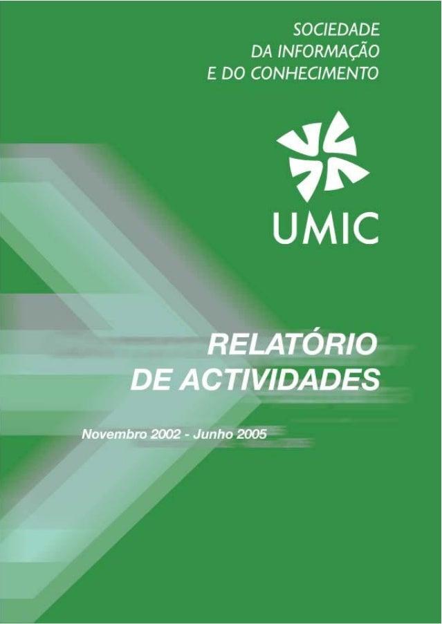 UMIC - Relatório de Actividades (Novembro de 2002 - Junho de 2005) P1