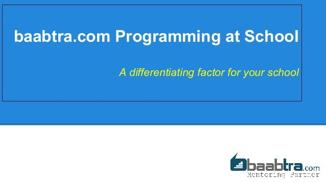 baabtra.com Programming at School A differentiating factor for your school