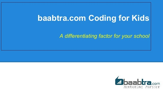baabtra.com Coding for Kids A differentiating factor for your school