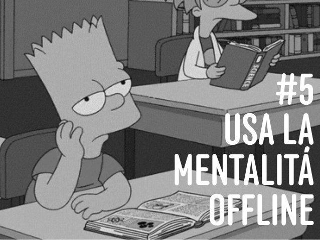 26 #5 USA LA MENTALITÁ OFFLINE