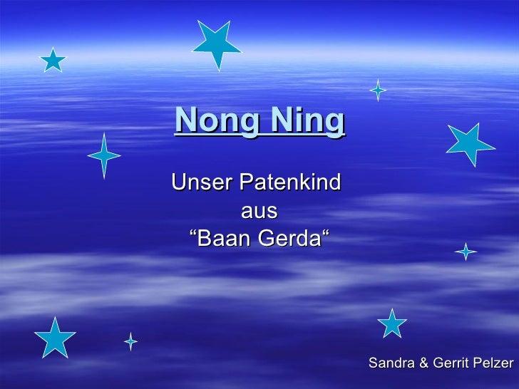 "Nong Ning Unser Patenkind  aus "" Baan Gerda"" Sandra & Gerrit Pelzer"