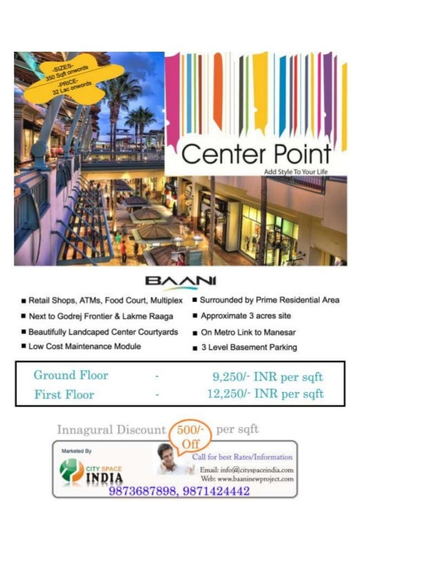 Hello Friends,BAANI has launched Low Maintenance Shops on Main NH-8: BAANI CENTER POINT .