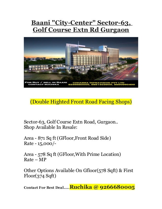 "Baani ""City-Center"" Sector-63, Golf Course Extn Rd Gurgaon  (Double Highted Front Road Facing Shops)  Sector-63, Golf Cour..."
