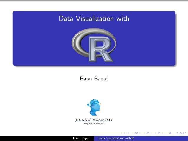 Data Visualization with Baan Bapat Baan Bapat Data Visualization with R