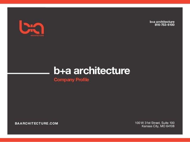 B A Architecture Company Profile