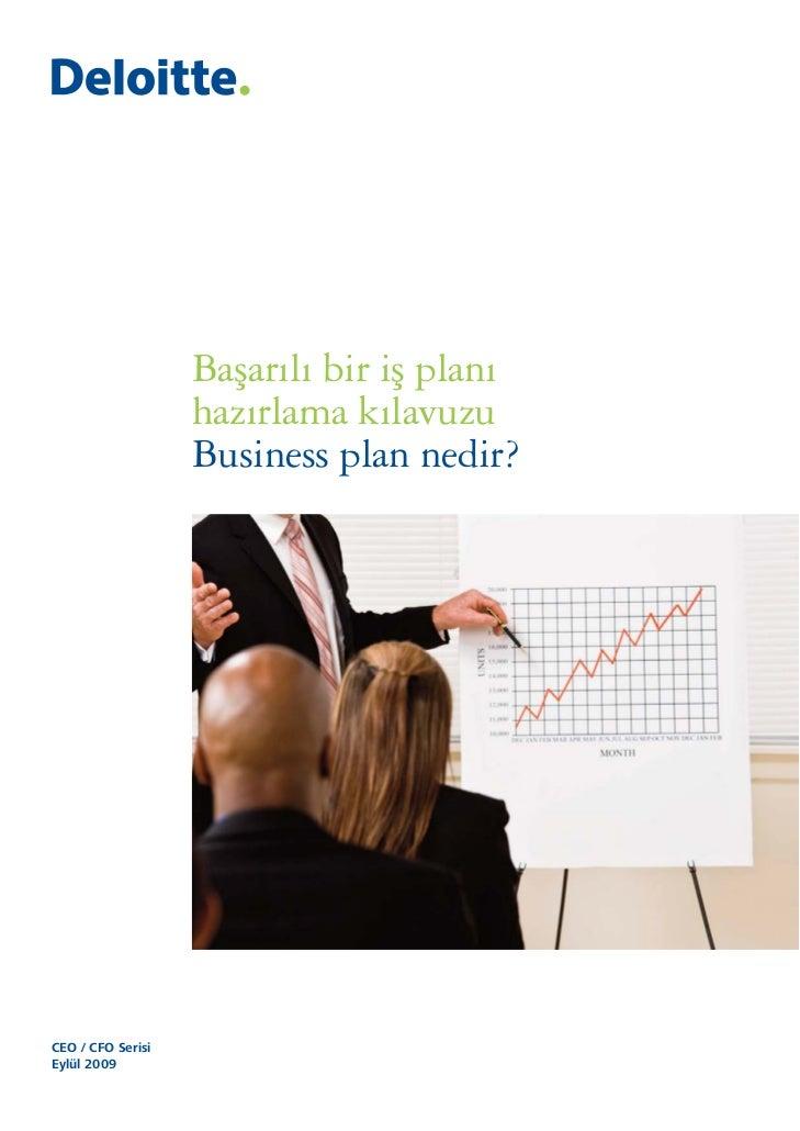Başarılı bir iş planı                   hazırlama kılavuzu                   Business plan nedir?CEO / CFO SerisiEylül 2009