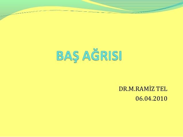 DR.M.RAMİZ TEL     06.04.2010