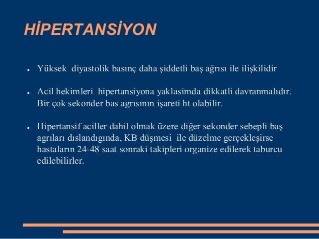Bening intrakranial hipertansiyon (psodotümor serebri) ● Uzun süreli baş ağrısı çeken genç ve obez olmayan kişilerde karşı...