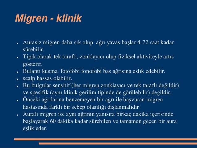 Migren tedavisi ● Dihidroergotamin 1 mg ıv (TR'de yok) ● Sumatriptan 6mg sc (İmigran subject, 6 mg SC enj) ● Klorpromozide...