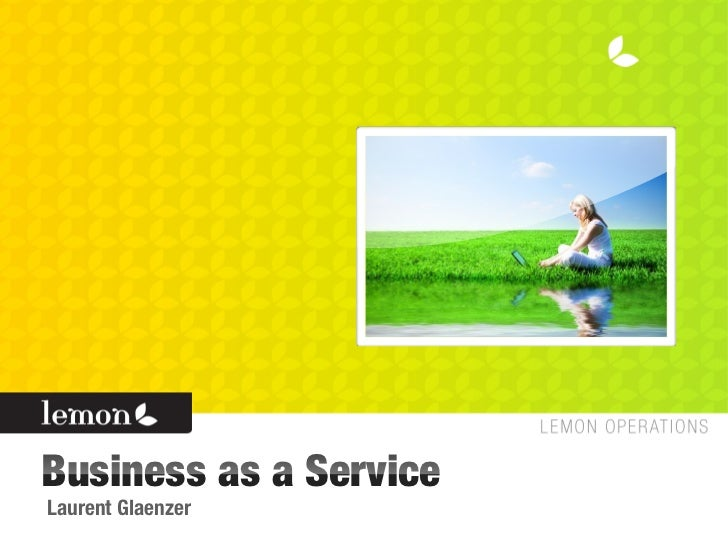 Business as a Service Laurent Glaenzer