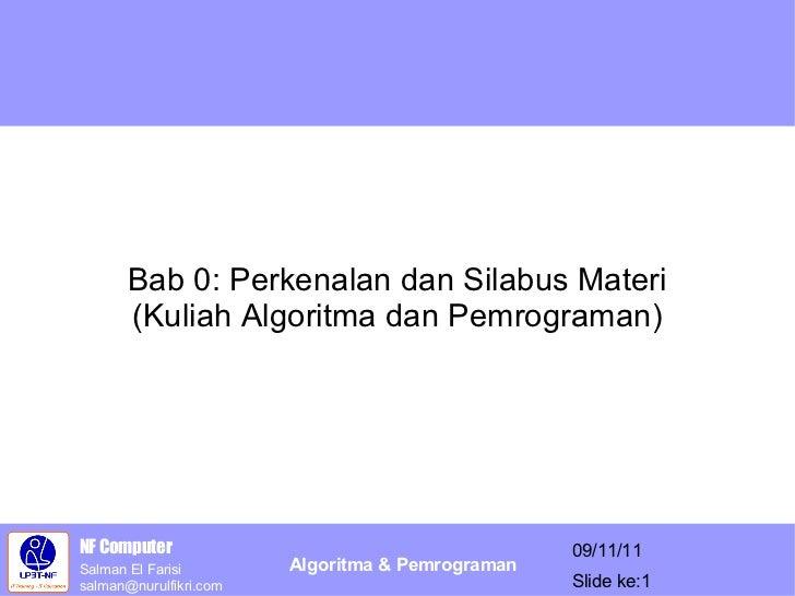 Bab 0: Perkenalan dan Silabus Materi (Kuliah Algoritma dan Pemrograman)