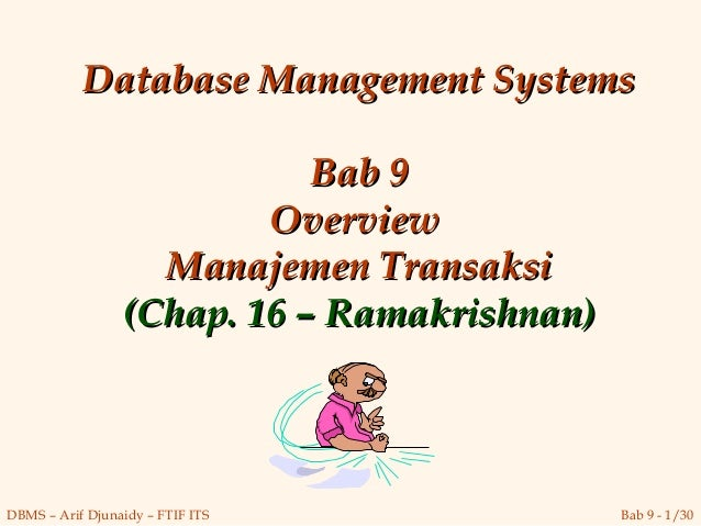 Database Management Systems                            Bab 9                         Overview                   Manajemen ...