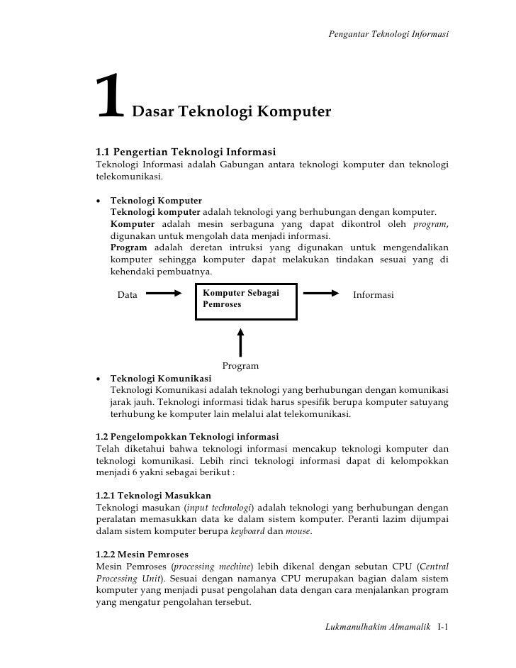Pengantar Teknologi Informasi1       Dasar Teknologi Komputer1.1 Pengertian Teknologi InformasiTeknologi Informasi adalah ...